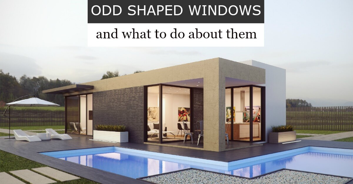 Odd Shaped Windows