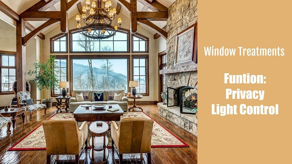 window treatments function for function of privacy and light control