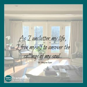 Uncluttering Quote from Wayne Dyer